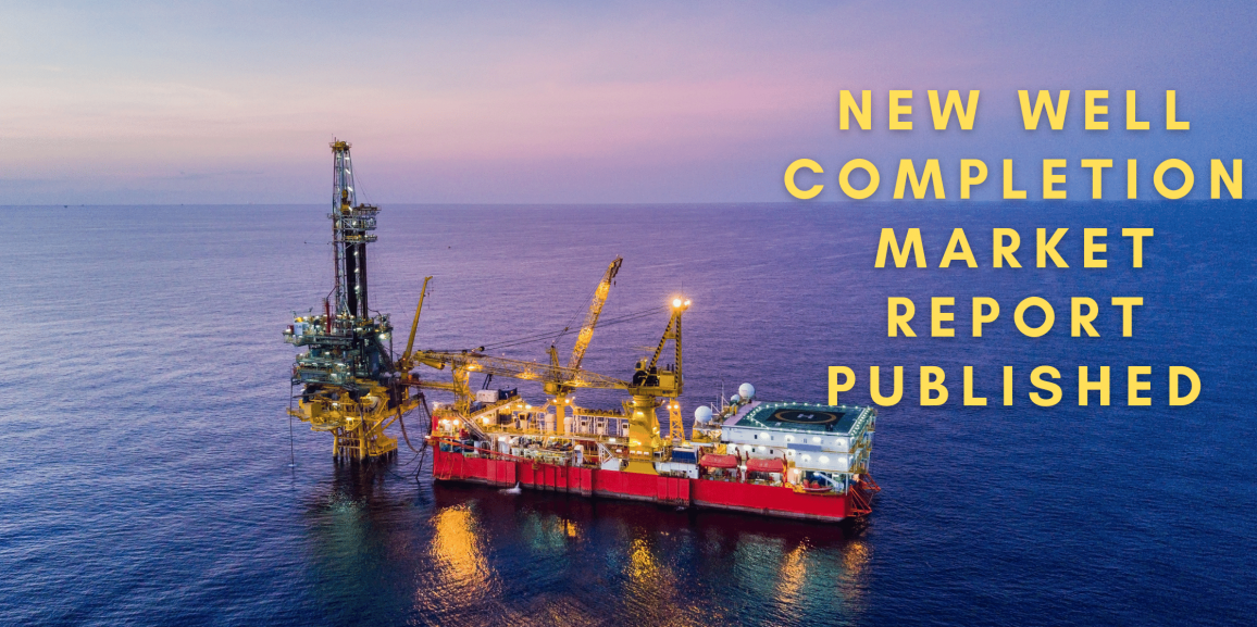 A New Well Completion Market Report Predicts 4.2% A Year Increase Until 2028